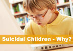 Suicidal Children - Why?