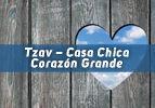 Tzav – Casa Chica Corazón Grande