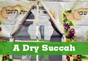 A Dry Succah