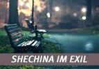 Shechina im Exil