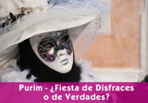 Purim - ¿Fiesta de Disfraces o de Verdades?