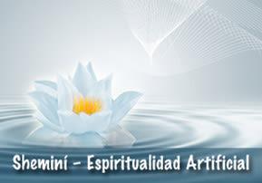 Espiritualidad Artificial - Shemini