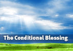 The Conditional Blessing