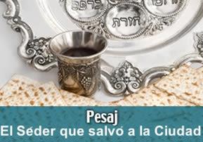 El Seder Que Salvó a la Ciudad