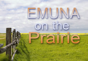Emuna on the Prairie - Part 2