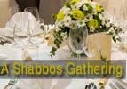 Vayakhel: A Shabbos Gathering