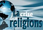 La crise des religions