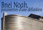 Bnei Noah : paramètres d'une définition