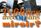 Tefilines : avec ou sans miroir ?