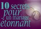 10 secrets pour un mariage étonnant