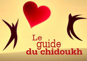 Le guide du chidoukh