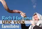 Roch Hachana : une voix familière