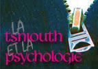 La tsniouth et la psychologie