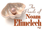 The Pearls of Noam Elimelech - Part 4