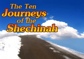 The Ten Journeys of the Shechinah