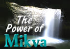 The Power of Mikva - Part 1