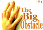 The Big Obstacle - Part 1
