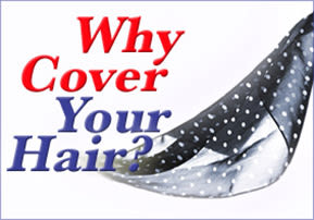 Why Cover Your Hair?