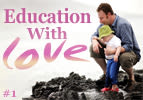 Education with Love
