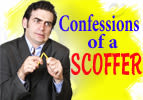 Confessions of a Scoffer