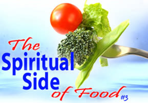 The Spiritual Side of Food