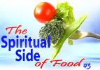 The Spiritual Side of Food