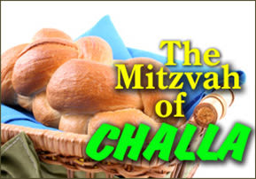 The Mitzvah of Challah
