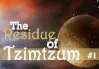 The Residue of Tzimtzum, 1
