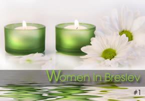 Women in Breslev, Part 1