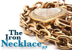 The Iron Necklace, Part 3