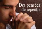 Des pensées de repentir