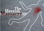 The Hevron Massacre, Part 4