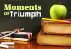 Moments of Triumph