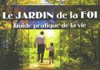 Le Jardin de la Foi