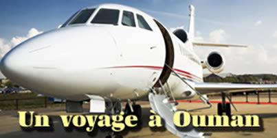 Un voyage à Ouman