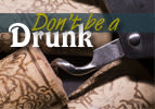 Don't be a Drunk