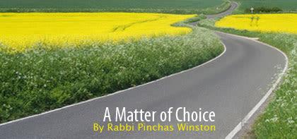 Re'eh: A Matter of Choice