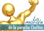 La morale de la paracha - Choftim