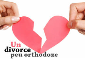 Un divorce peu orthodoxe - Choftim