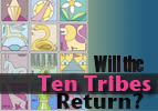 Will the Ten Tribes Return?