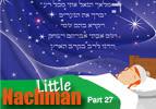 Little Nachman, Concluding Part 27