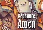 Répondre Amen - Ha