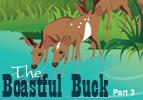 The Boastful Buck, Part 3