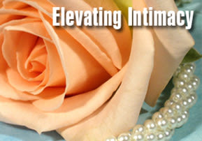 Elevating Intimacy