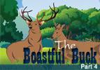 The Boastful Buck, Part 4