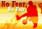 Noah: No Fear, No Fair