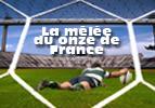 La mêlée du onze de France