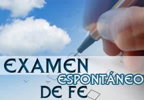 Examen Espontáneo de Fe