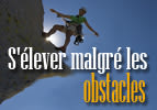 S'élever malgré les obstacles -