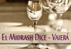 El Midrash Dice - Vaierá